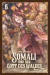 Somali und der Gott des Waldes Band 6
