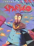 Spartaco - Reisen eines Epizentrikers