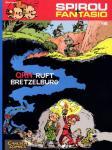 Spirou und Fantasio 16: QRN ruft Bretzelburg