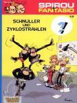 Spirou und Fantasio 17: Schnuller und Zyklostrahlen