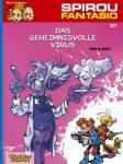 Spirou und Fantasio 31: Der geheimnisvolle Virus