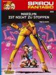 Spirou und Fantasio 33: Marylin ist nicht zu stoppen