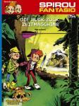 Spirou und Fantasio 34: Die Ruck-Zuck-Zeitmaschine