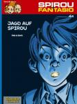 Spirou und Fantasio 44: Jagd auf Spirou