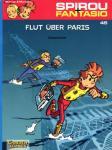 Spirou und Fantasio 45: Flut über Paris