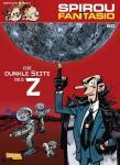 Spirou und Fantasio 50: Die dunkle Seite des Z