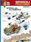Spirou und Fantasio Spezial Spirou und der Roboter