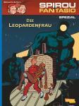 Spirou und Fantasio Spezial Die Leopardenfrau