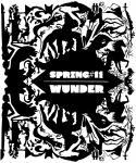 Spring 11: Wunder