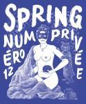 Spring 12: Privée