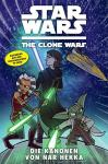 Star Wars - The Clone Wars 8: Die Kanonen von Nar Hekka