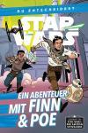 Star Wars: Du entscheidest (Roman) Ein Abenteuer mit Finn & Poe