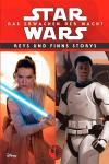 Star Wars: Das Erwachen der Macht - Reys und Finns Storys (Roman)