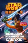 Star Wars Rebels 3: Rebellion am Rand der Galaxis