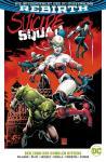 Suicide Squad (Rebirth) Paperback 3: Der Zorn des dunklen Ritters