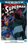 Superman (Rebirth) Paperback 5: Der Oz-Effekt