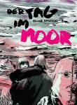 Der Tag im Moor