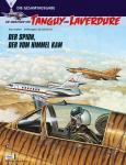 Die Abenteuer von Tanguy und Laverdure (Gesamtausgabe) 8: Der Spion, der vom Himmel kam