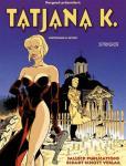Tatjana K. 2: Strigoi