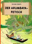 Tim und Struppi 5: Der Arumbaya-Fetisch
