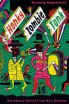 Honky Zombie Tonk - Die blauen Geister von New Orleans