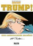 Trump! – Eine amerikanische Dramödie