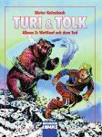 Turi & Tolk Album 3: Wettlauf mit dem Tode