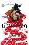 The Unwritten oder das wirkliche Leben 7: In der Unterwelt