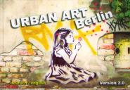 Urban Art Berlin Version 2.0