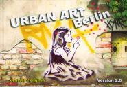 Urban Art Berlin Version 2.0