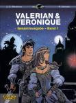 Valerian und Veronique Gesamtausgabe Band 1
