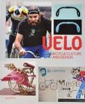Velo - Bicycle Culture and Design