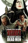 Velvet 2: The Secret Lives of Dead Men