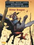 Auf der Suche nach dem Vogel der Zeit 8: Ritter Bragon