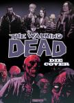 The Walking Dead Die Cover 1: 2003 bis 2010