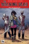 The Walking Dead 4: Was das Herz begehrt (Softcover)