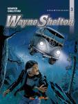 Wayne Shelton (Gesamtausgabe) Band 3