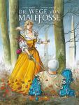 Die Wege von Malefosse (Gesamtausgabe) Buch 3