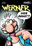 Werner 3: Wer sonst?