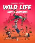 Wild Life 4: Dirty Dancing