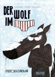 Der Wolf im Slip 2: Der Wolf im Slip friert sich einen ab
