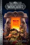 World of Warcraft (Roman) Der letzte Wächter