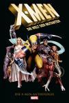 X-Men: Die Welt der Mutanten - Die X-Men Anthologie
