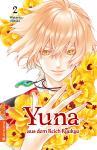 Yuna aus dem Reich Ryukyu Band 2