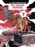 Die Zeitbrigade 2: Die große Armada