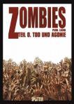 Zombies 0: Tod und Agonie