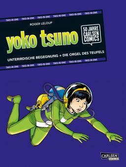Yoko Tsuno Two in One: Unterirdische Begegnung / Die Orgel des Teufels