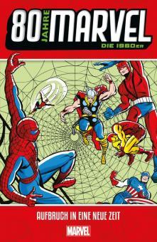 80 Jahre Marvel Die 1960er: Aufbruch in eine neue Zeit
