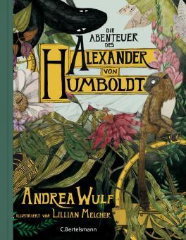 Abenteuer des Alexander von Humboldt