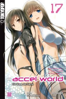 Accel World (Novel) 17: Die Wiege der Sterne